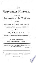 A View Of Universal History From The Beginning Of The World To The Empire Of Charlemain Translated From The Louvre Original By James Elphinston