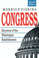 Congress, Keystone of the Washington Establishment