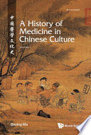 History Of Medicine In Chinese Culture  A  In 2 Volumes