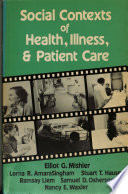 Social Contexts of Health, Illness, and Patient Care