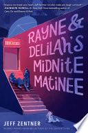 Rayne   Delilah s Midnite Matinee
