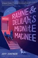 Rayne & Delilah's Midnite Matinee Book