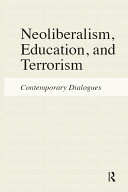 Neoliberalism, Education, and Terrorism