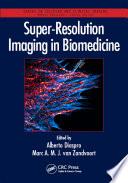 Super Resolution Imaging in Biomedicine Book
