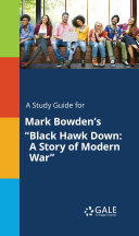 A Study Guide for Mark Bowden's