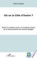 Où va la Côte d'Ivoire?