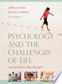 """Psychology and the Challenges of Life"" by Jeffrey S. Nevid, Spencer A. Rathus"