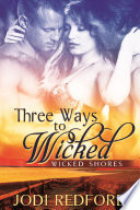 Three Ways to Wicked Book