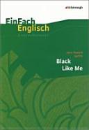 Black Like MeEin  Fach Englisch Unterrichtsmodell