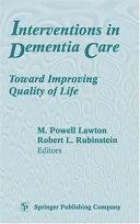Interventions in Dementia Care