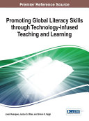 Promoting Global Literacy Skills through Technology Infused Teaching and Learning