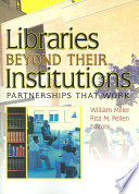 Libraries Beyond Their Institutions Book