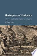 Shakespeare s Workplace