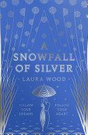 Pdf A Snowfall of Silver