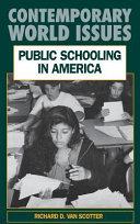 Public Schooling In America