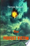 The Perfect Victim