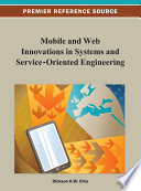 Mobile And Web Innovations In Systems And Service Oriented Engineering