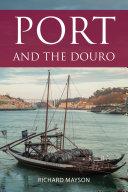 Port and the Douro Pdf/ePub eBook