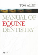 Manual of Equine Dentistry