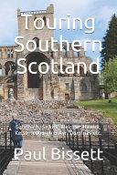 Touring Southern Scotland