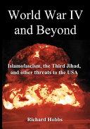 World War IV and Beyond