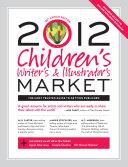 2012 Children s Writer s   Illustrator s Market