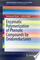 Enzymatic polymerization of phenolic compounds by oxidoreductases Book