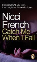 Pdf Catch Me When I Fall