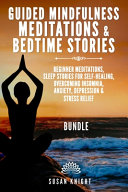 Guided Mindfulness Meditations   Bedtime Stories 2 In 1