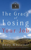 The Grace of Losing Your Job [Pdf/ePub] eBook