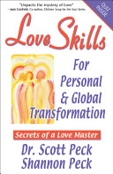 Love Skills for Personal & Global Transformation