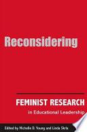 Reconsidering Feminist Research in Educational Leadership
