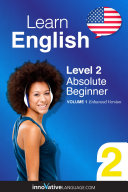 Learn English - Level 2: Absolute Beginner English (Enhanced Version)