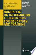Handbook on Information Technologies for Education and Training