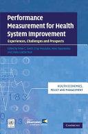Performance Measurement for Health System Improvement