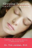 Sleeping Beauties  Awakened Women