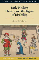Early modern theatre and the figure of disability