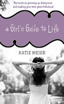 A Girl's Guide to Life