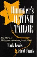 Himmler s Jewish Tailor