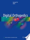 Digital Orthopedics