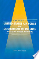 A Review of United States Air Force and Department of Defense Aerospace Propulsion Needs