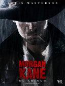 Morgan Kane - El Gringo: