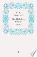 The Habsburg Empire Book