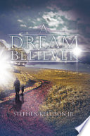 A Dream Believer