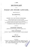 A New Dictionary of the Italian and English Languages Based Upon that of Baretti ...