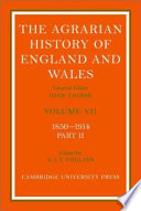 The Agrarian History Of England And Wales 7 1850 1914 Pt 2