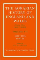 The agrarian history of England and Wales. 7, 1850 - 1914 : Pt. 2