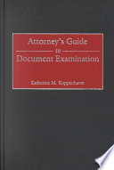 Attorney s Guide to Document Examination