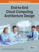 Handbook of Research on End to End Cloud Computing Architecture Design
