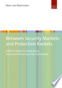 Between Security Markets and Protection Rackets
